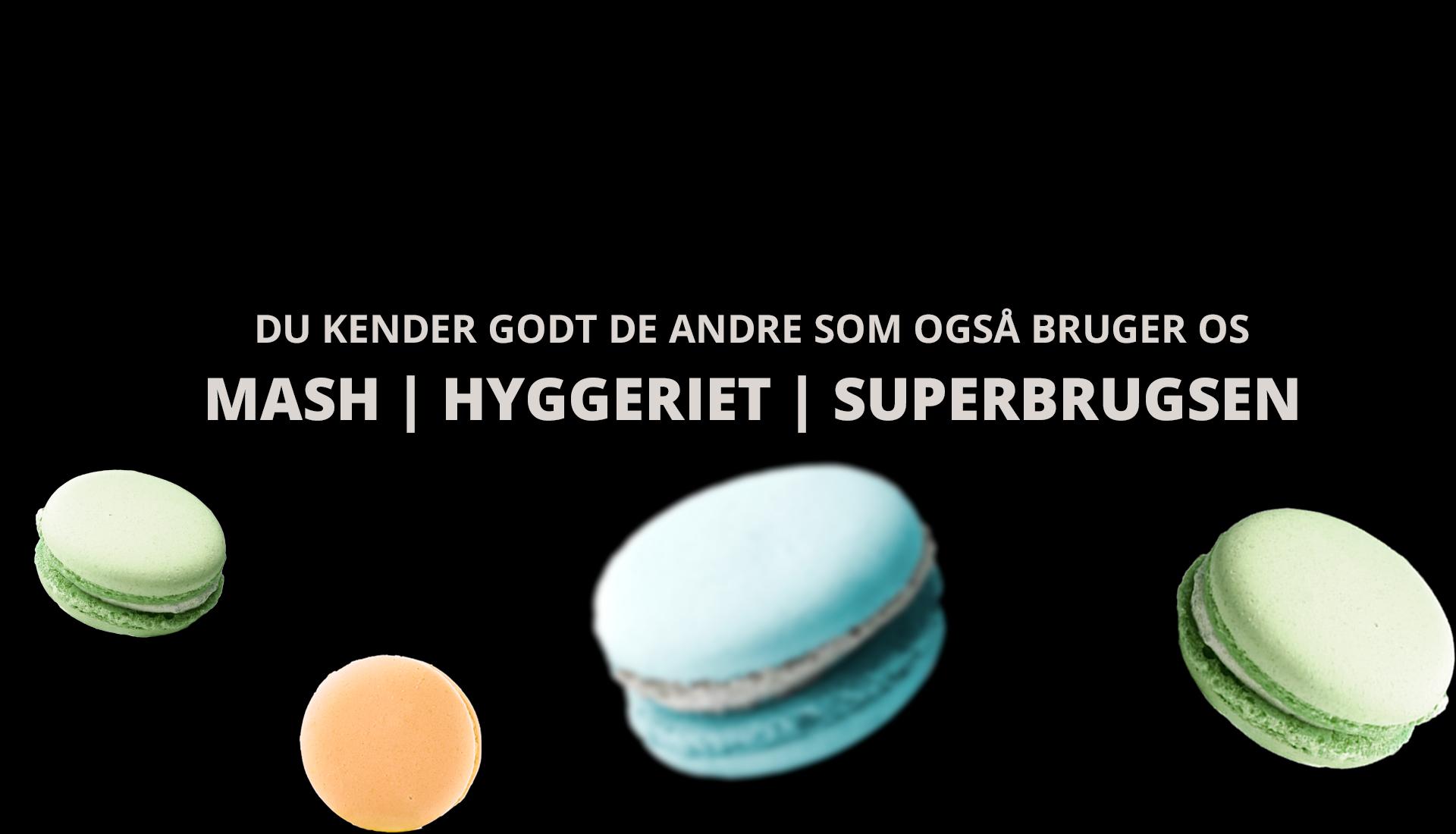Mash   Hyggeriet   Superbrugsen